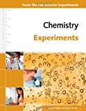 Chemistry Experiments, Pamela Walker and Elaine Wood, 0816081727