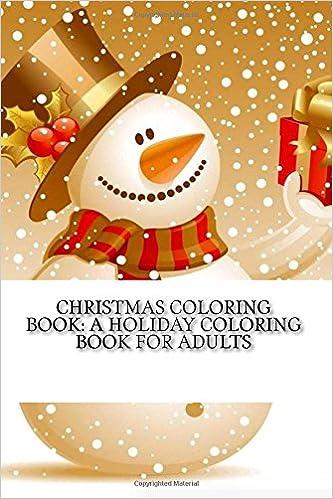 Amazon Com Christmas Coloring Book A Creative Holiday Coloring