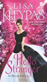 Hello Stranger: The Ravenels, Book 4	 by  Lisa Kleypas in stock, buy online here