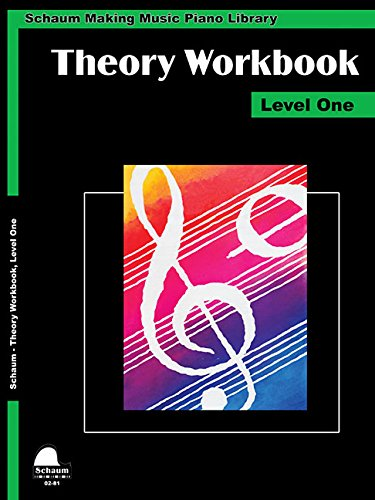 Theory Workbook - Level 1: Schaum Making Music Piano Library (Schaum Publications Theory Workbook) (Piano Workbook Theory)