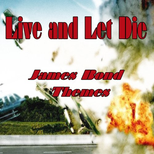 (Live and Let Die: James Bond Themes)