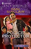 Police Protector, Dani Sinclair, 0373889526