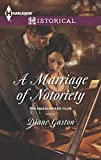 A Marriage of Notoriety (The Masquerade Club) by  Diane Gaston in stock, buy online here