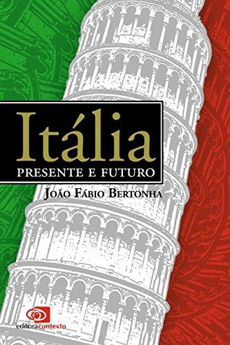 Itália. Presente e Futuro