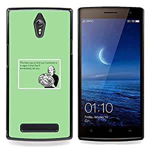 Vegan Food Funny Quote Healthy Relationship Caja protectora de pl??stico duro Dise?¡Àado King Case For Oppo Find 7 X9007