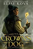 The Crown's Dog (Golden Guard Trilogy)