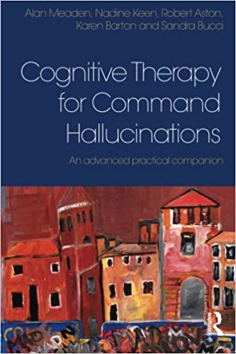 Book Cognitive Therapy for Command Hallucinations: An advanced practical companion