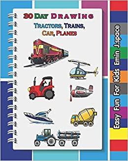 30 Day Draw Tractors Trains Car Planes For Kids Easy Fun For