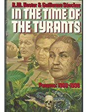 In The Time Of The Tyrants Panama 1968-90