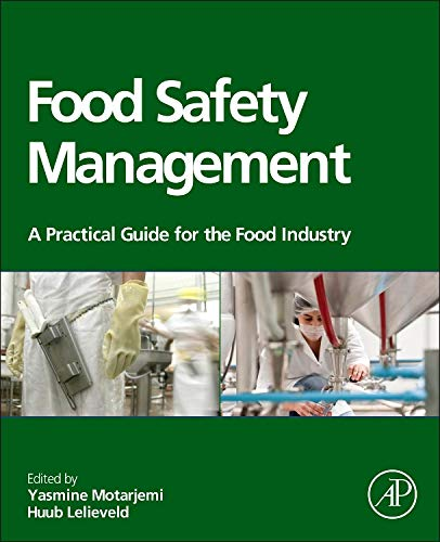- Food Safety Management: A Practical Guide for the Food Industry