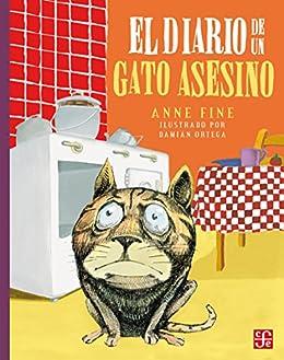 El diario de un gato asesino (Spanish Edition) by [Fine, Anne]