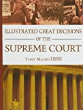 Illustrated Great Decisions of the Supreme Court, Tony Mauro, 1568029640