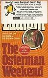 The Osterman Weekend, Robert Ludlum, 0553229869