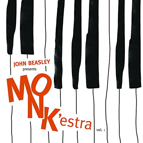 Presents Monk'estra, Vol. 1 (Album) by John Beasley