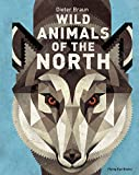 img - for Wild Animals of the North book / textbook / text book