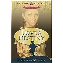 Love's Destiny (Brentwood Saga Book 1)