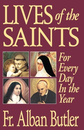 Lives of The Saints: For Everyday in the Year ()