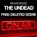 FREE: The Undead: Deleted Scene