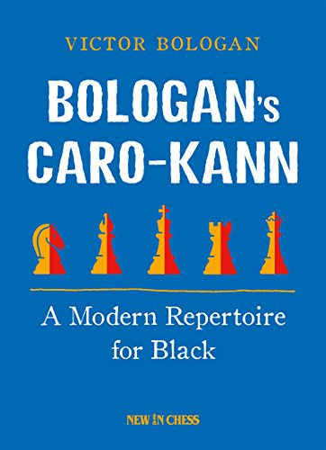 Bologan's Caro-Kann: A Modern Repertoire for ()