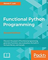 Functional Python Programming, 2nd Edition Front Cover