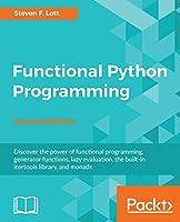Functional Python Programming, 2nd Edition