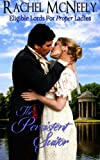 The Persistent Suitor (Eligible Lords For Proper Ladies) (Volume 1) by  Rachel McNeely in stock, buy online here