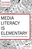 Media Literacy Is Elementary 2nd Edition