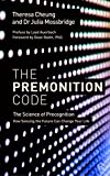 img - for The Premonition Code: The Science of Precognition, How Sensing the Future Can Change Your Life book / textbook / text book