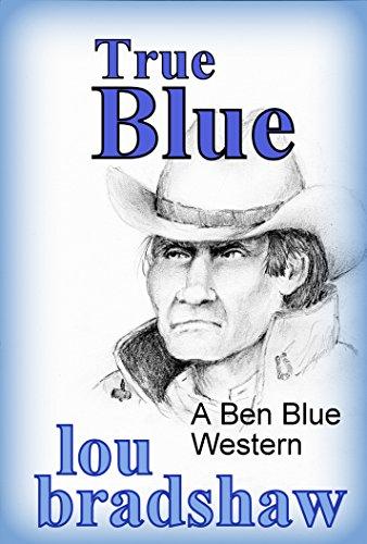 True Blue (Ben Blue Book 12)