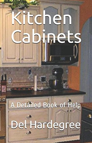 Kitchen Cabinets: A Detailed Book of Help