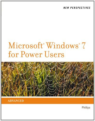 Download By Harry L. Phillips New Perspectives on Microsoft Windows 7 for Power Users (New Perspectives (Course Technology Paperba (1st Edition) pdf