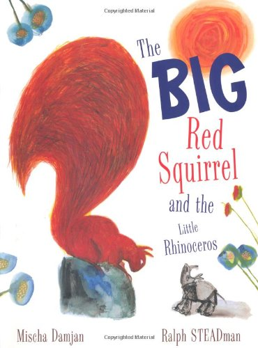 Download The Big Red Squirrel and the Little Rhinoceros pdf