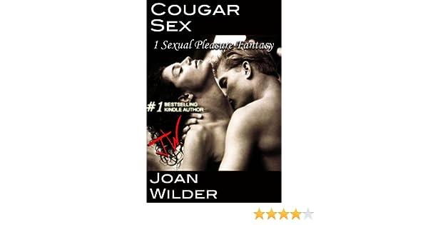 Cougar Sex (A Sexual Pleasure Fantasy)