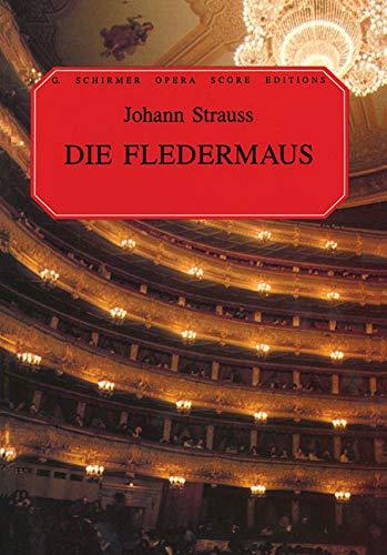 (Die Fledermaus: Vocal Score (G. Schirmer Opera Score)