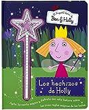 Ben y Holly - Hechizos de Holly (EL PEQUEÑO REINO DE BEN Y HOLLY)