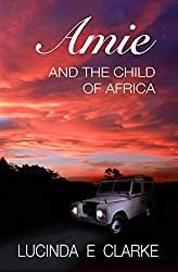 Amie and the Child of Africa