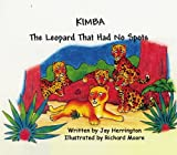 img - for Kimba: The Leopard That Had No Spots book / textbook / text book