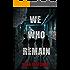 We Who Remain (I Am Phantom Book 2)