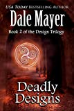 Deadly Designs (Design series Book 2)
