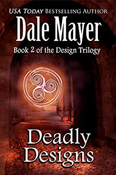 Deadly Designs (Design series Book 2) by [Mayer, Dale]