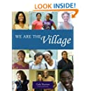We Are The Village (Volume 1)