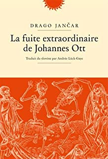 La fuite extraordinaire de Johannes Ott, Jancar, Drago