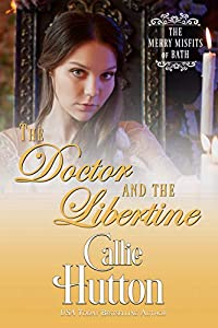 The Doctor and the Libertine (The Merry Misfits of Bath Book 5)