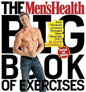 Book Cover: The Men's Health Big Book of Exercises: Four Weeks to a Leaner, Stronger, More Muscular You!