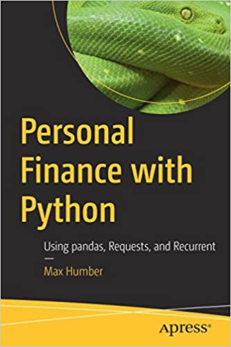 Personal Finance with Python: Using pandas, Requests, and