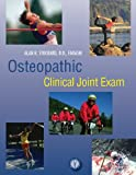 Osteopathic Clinical Joint Exam, , 0976178672