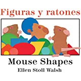 Figuras y ratones / Mouse Shapes bilingual board book (Spanish and English Edition)