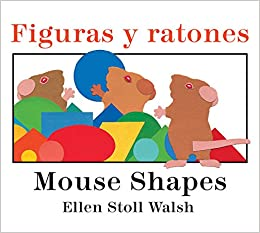 Figuras y ratones / Mouse Shapes bilingual board book (Spanish and English Edition): Ellen Stoll Walsh: 9780544430730: Amazon.com: Books