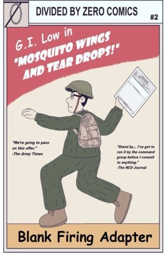 Blank Firing Adapter: Mosquito Wings and Tear Drops (B. F. A.) (Volume (Blank Firing Adaptor)