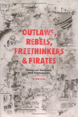 Outlaws, Rebels, Freethinkers & Pirates ebook